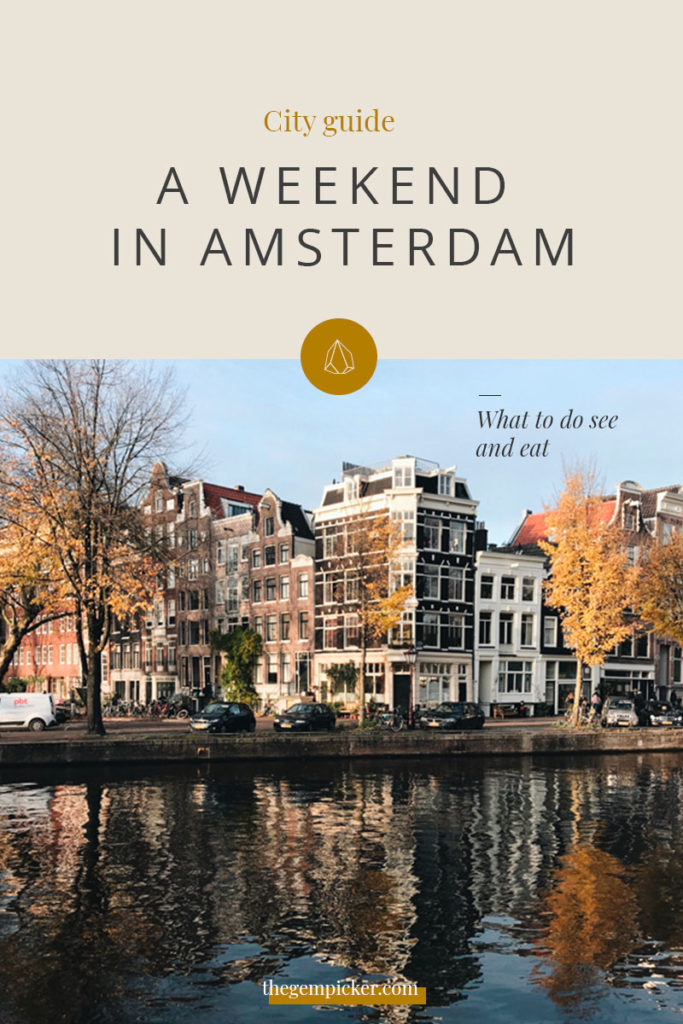 City guide: A weekend in Amsterdam