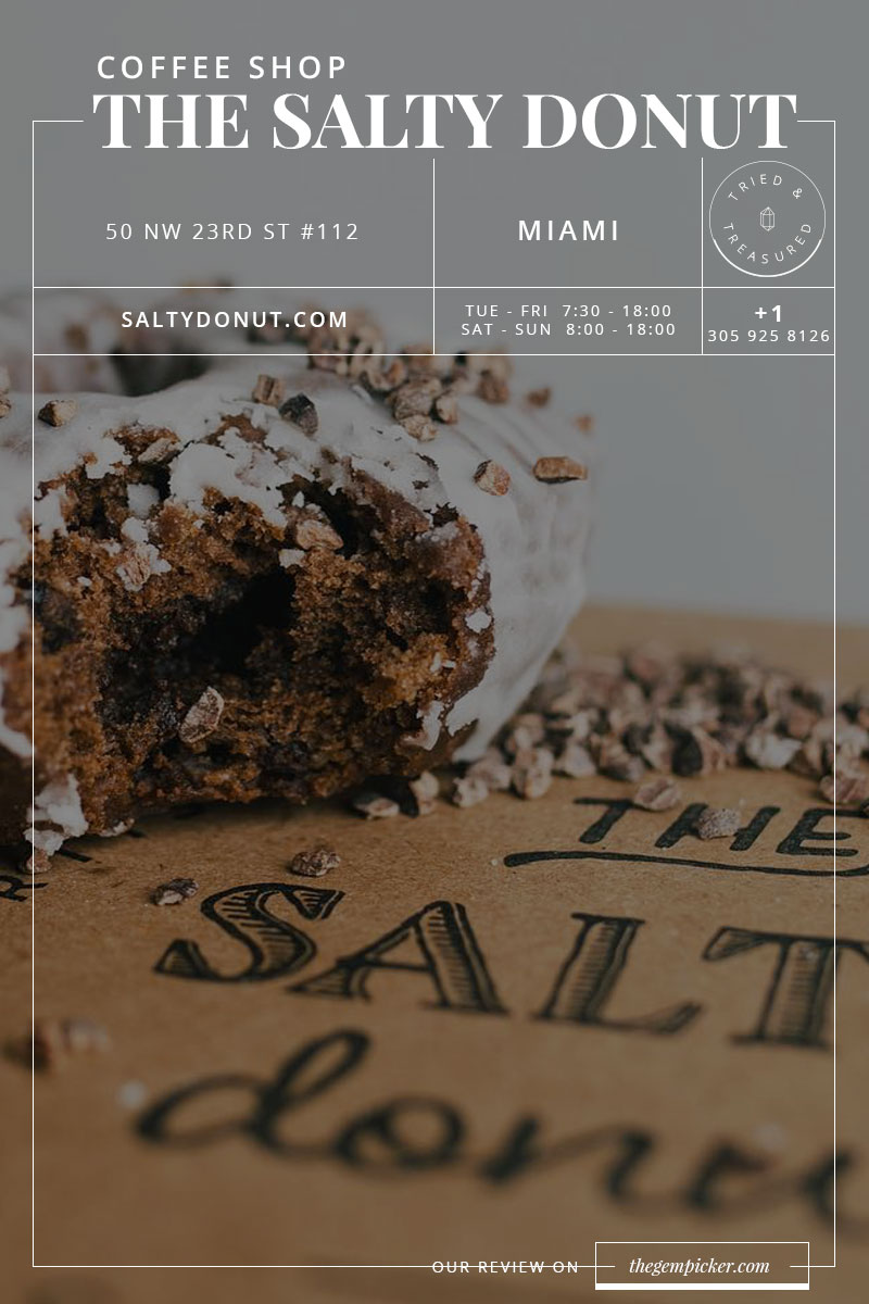 The salty donut in Miami, the perfect place to start your day or take a break