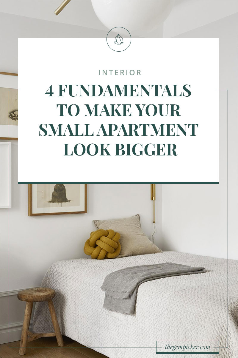 4 Fundamentals To Make Your Small Apartment Look Bigger